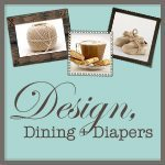Design, Dining   Diapers Button