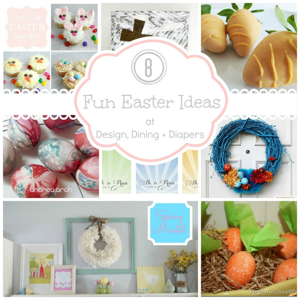 8 Easter Ideas at Design, Dining + Diapers