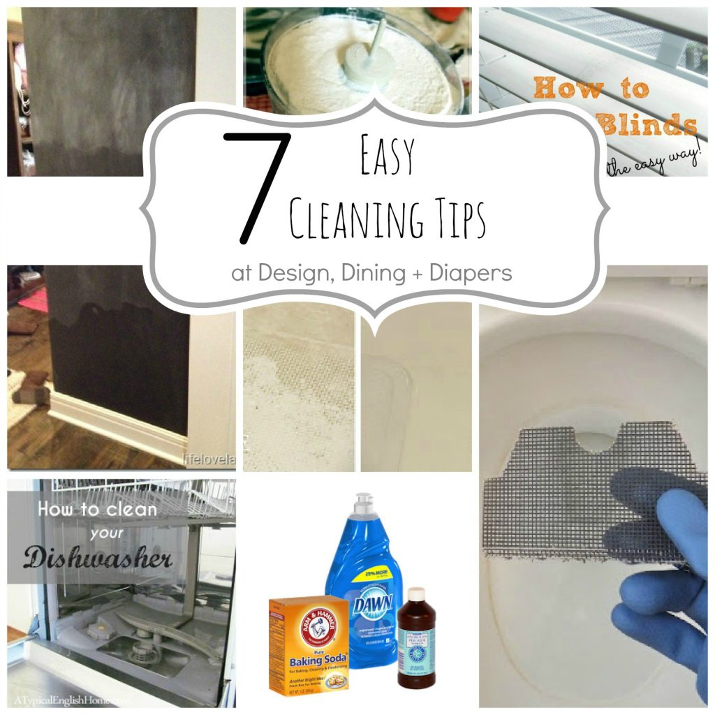 7 Easy Cleaning Tips at Design, Dining + Diapers