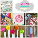 Colorful Summer Projects