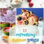 12 Refreshing Summer Treats (link party features)