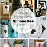 Bringing Silhouettes Into Your Decor