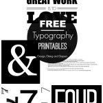 FREE Typography Printables