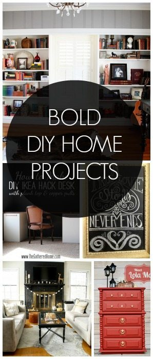 Bold DIY Home Projects! Beautiful ideas.