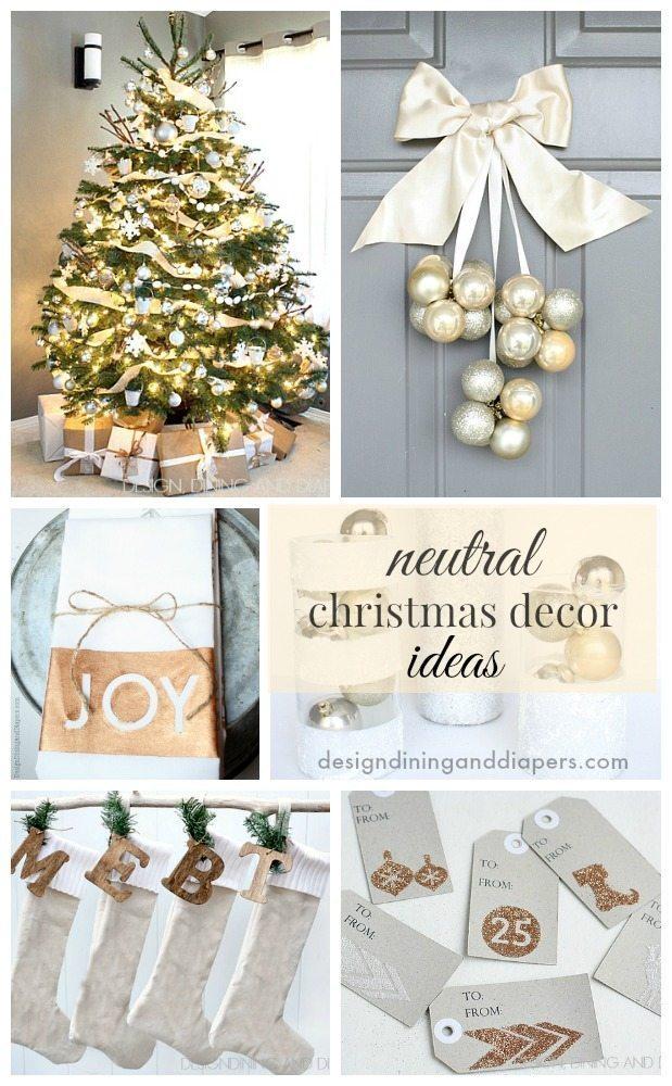 Neutral christmas decor ideas taryn whiteaker for Neutral decorating ideas